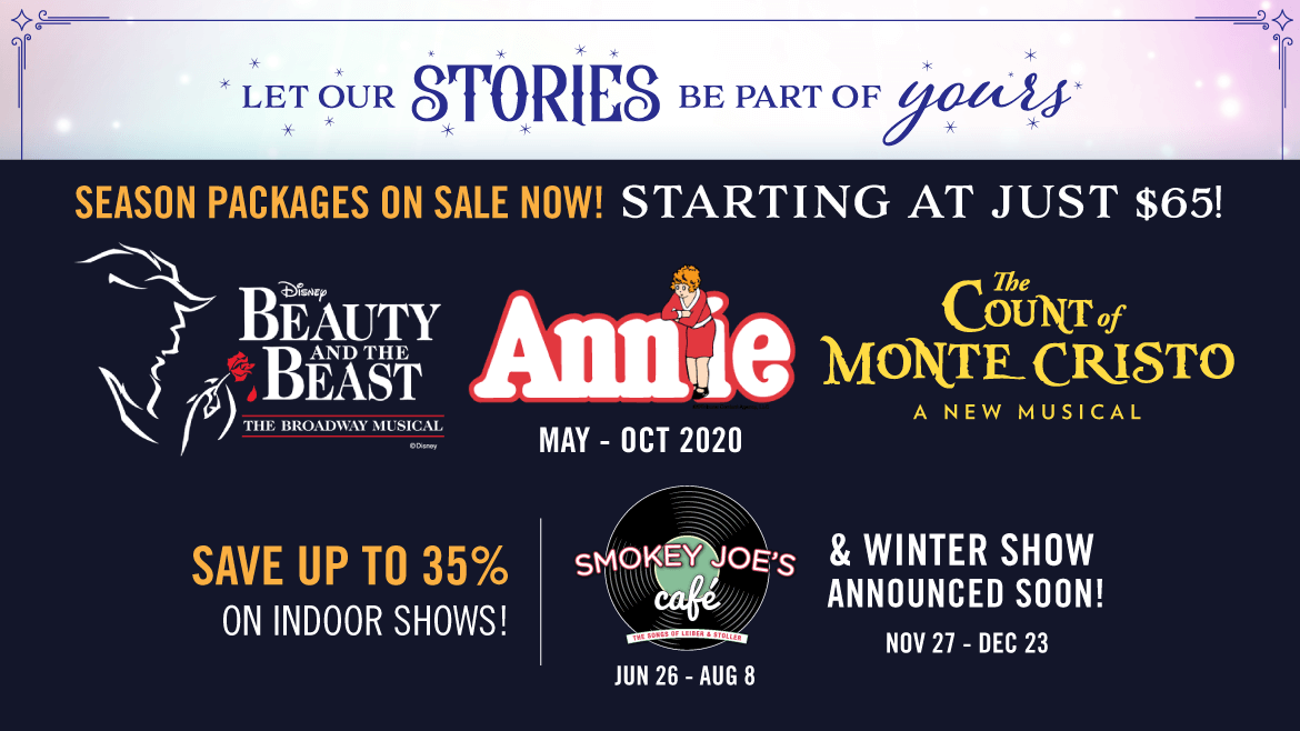 Ad showing three musicals: Beauty and the Beast, Annie, and The Count of Monte Cristo