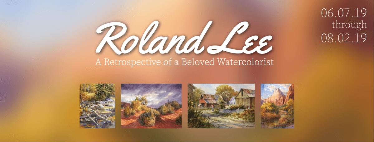 Roland Lee: A Retrospective of a Beloved Watercolorist-Art Exhibit