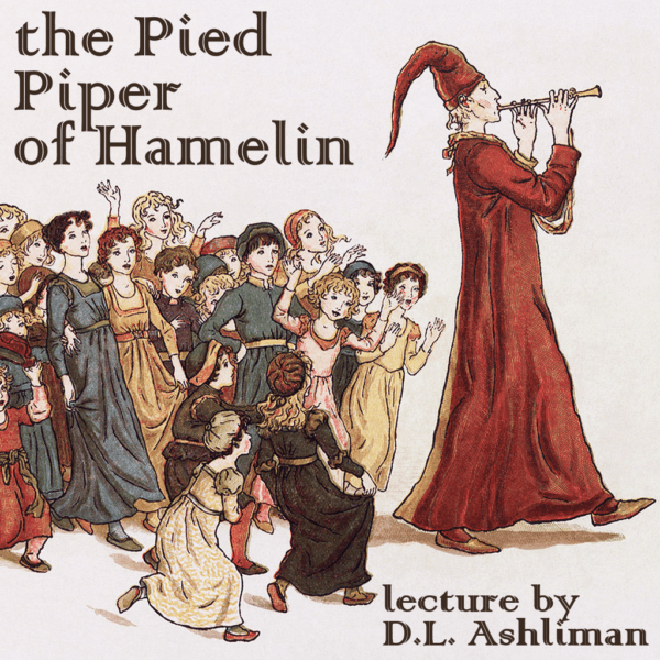 Poster: The Pied Piper of Hamelin - Lecture by D.L. Ashliman