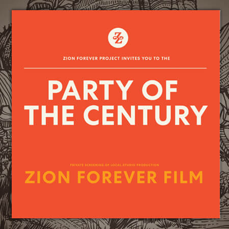 Poster: Party of the Century - a Zion Forever Film