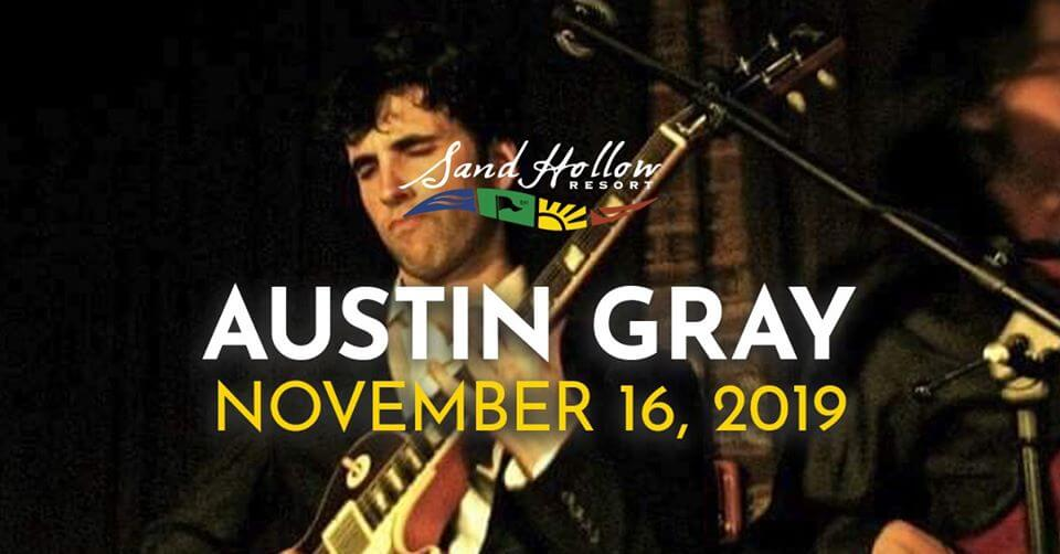Poster: Austin Gray - November 16, 2019 - Sand Hollow Resort