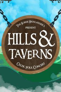 Poster: The Sober Highlander's present Hills & Taverns - Celtic Folk Concert