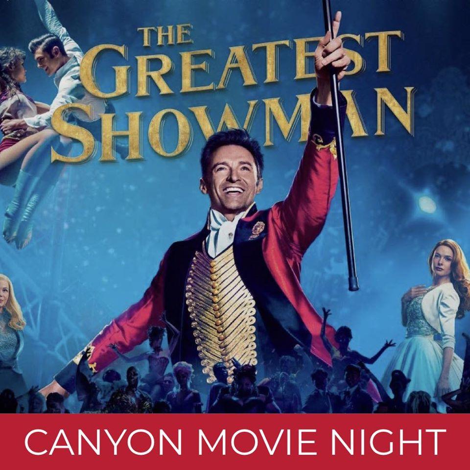greatest showman canyon movie night